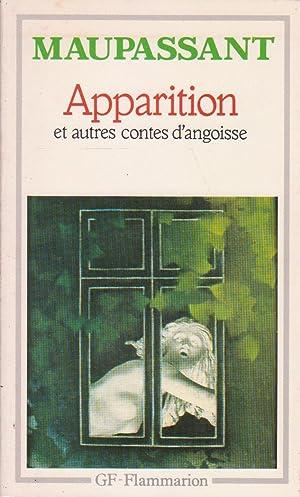 Apparition, et autres contes d'angoisse: MAUPASSANT, Guy de
