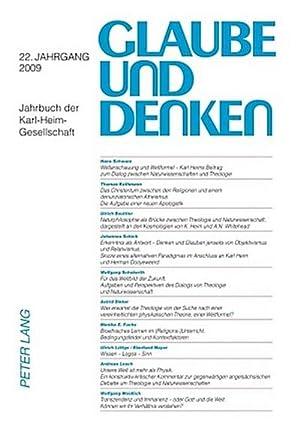 Glaube und Denken : Jahrbuch der Karl-Heim-Gesellschaft- 22. Jahrgang 2009: Martin Rothgangel