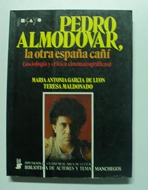 Pedro Almodovar, La Otra España Cañi: Maria Antonia Garcia