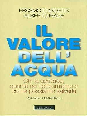 Il valore dell'acqua.: D'Angelis, Erasmo -