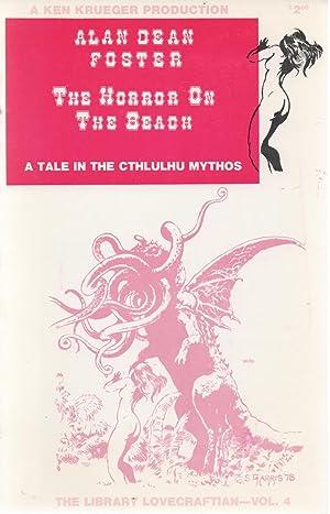 The Horror on the Beach : A: Alan Dean Foster