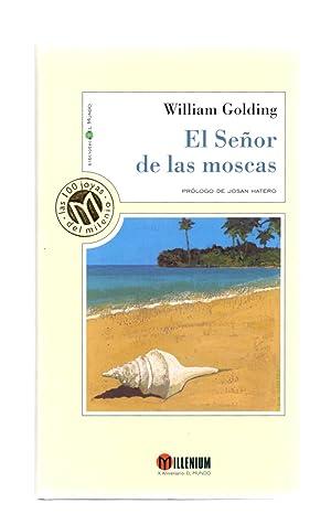 EL SEÑOR DE LAS MOSCAS: William Golding /