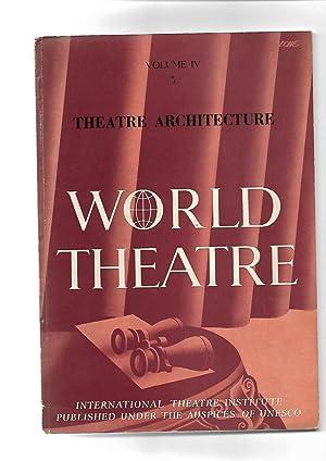 WORLD THEATRE A Quarterly Review. Le Theatre Dans Le Monde. SUMMER 1955. Volume IV. No. 3.: Barbara...