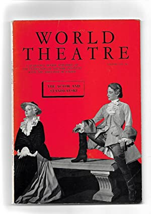 WORLD THEATRE A Quarterly Review. Le Theatre Dans Le Monde. SPRING 1959. Volume VIII. No. 1. THE ...