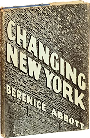 Changing New York (First Edition)