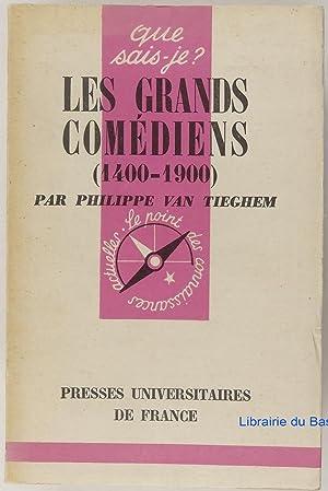 Les grands comédiens (1400-1900): Philippe Van Tieghem