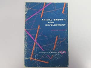 Animal Growth and Development (Foundations of modern biology series): Maurice Sussman