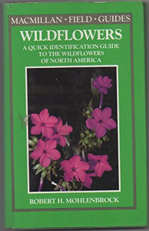 Widflowers: A Quick Identification Guide to the: Mohlenbrock, Robert H.