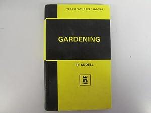 TEACH YOURSELF GARDENING.: Richard Sudell.