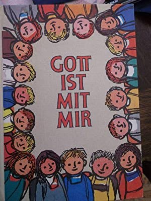 Gott ist mit mir - Glaubensbuch für das erste Schuljahr: Verband der Diözesen Deustchlands