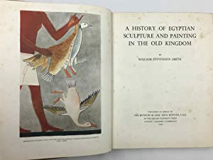 A History of Egyptian Sculpture and Painting: SMITH William Stevenson