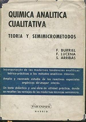 QUIMICA ANALITICA CUALITATIVA. TEORIA Y SEMIMICROMETODOS.: VV.AA.