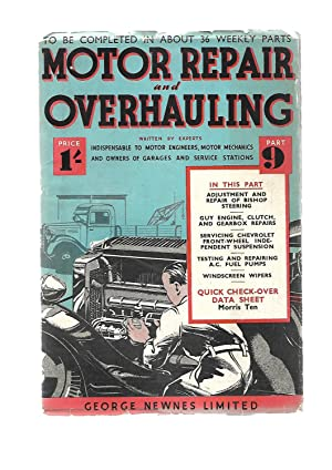 Motor Repair and Overhauling Part 9. 16 JUNE 1939. With Morris Ten Data Sheet: WRITTEN BY EXPERTS