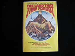 The Land That Time Forgot.: Burroughs, Edgar Rice