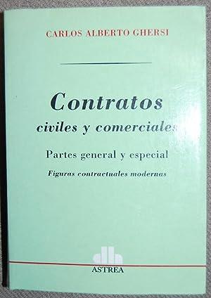 CONTRATOS CIVILES Y COMERCIALES. Partes general y: GHERSI, Carlos Alberto