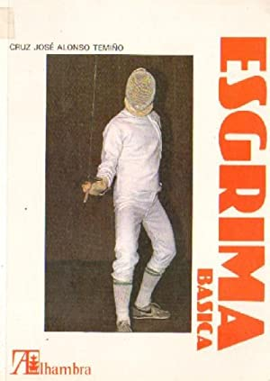 Imagen del vendedor de ESGRIMA BASICA. COLECCIÓN SOCIEDAD Y DEPORTE Nº 24 a la venta por Librería Raimundo
