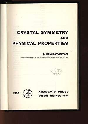 Crystal Symmetry and Physical Properties.: Bhagavantam, S.: