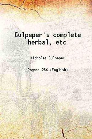 Culpeper's complete herbal, etc (1845)[SOFTCOVER]: Nicholas Culpeper