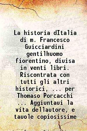 La historia dItalia di m. Francesco Guicciardini: Francesco Guicciardini