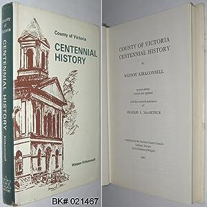 County of Victoria Centennial History: Kirkconnell, Watson; MacArthur,