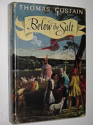 Below the Salt: Costain, Thomas