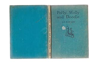 POLLY, WOLLY AND DOODLE: G. E. Breary; Gretchen Breary