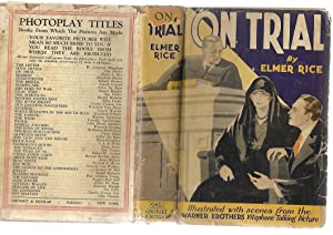 On Trial: The Story of a Woman at Bay: Elmer Rice; Novelized by D. Torbett