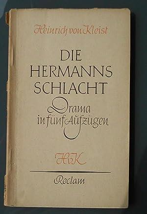 Die Hermannsschlacht: Ein Drama in fünf Aufzügen: Heinrich von Kleist