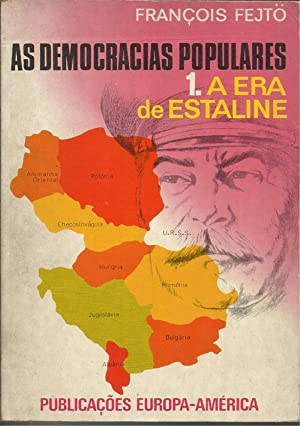 As Democracias Populares - I Vol. A Era de Estaline e II Vol. Depois de Estaline