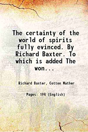 The certainty of the world of spirits: Richard Baxter, Cotton
