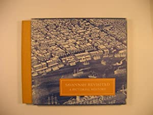Savannah Revisited: A Pictorial History