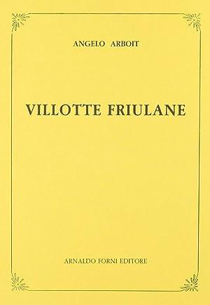 Villotte friulane (rist. anast. 1876): Angelo Arboit
