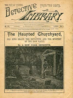 The Haunted Churchyard Or Old King Brady, The Detective, And The Mystery Of The Iron Vault