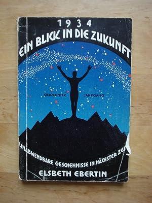 Ein Blick in die Zukunft - Für: Ebertin, Elsbeth