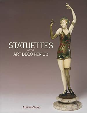 Statuettes of the Art Deco Period: Alberto Shayo