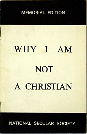 Why I am not a Christian: Russell, Bertrand