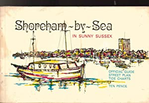 Shoreham-By-Sea in Sunny Sussex. Official Guide 1972. STREET PLAN IS MISSING.