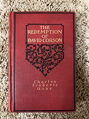 The Redemption of David Corson: Goss, Charles Frederic
