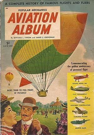 Popular Mechanics Aviation Album A Complete History: Throm, Edward L