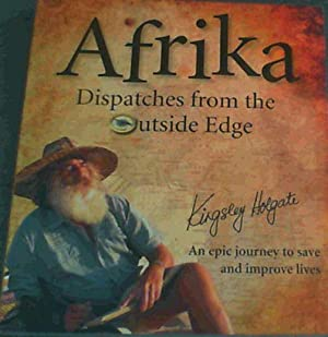 Afrika Dispatches from the Outside Edge