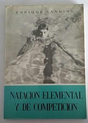 Imagen del vendedor de Natacion elemental y de competicion a la venta por Libros Ambigú