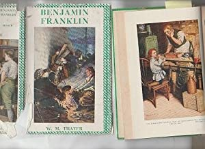 Benjamin Franklin; Or, From Printing Office To: Thayer, W. M.