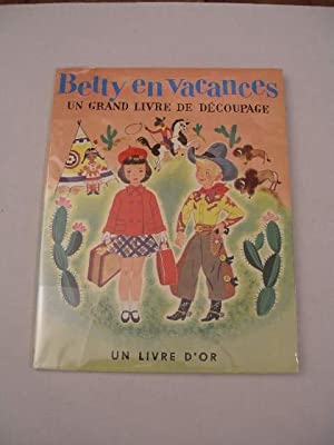 BETTY EN VACANCES UN GRAND LIVRE DE DECOUPAGE