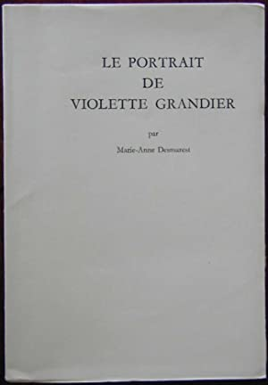 Le portrait de Violette Grandier: DESMAREST, Marie-Anne
