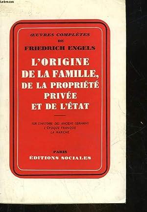 L'ORIGINE DE LA FAMILLE DE LA PROPRIETE: ENGELS FRIEDRICH