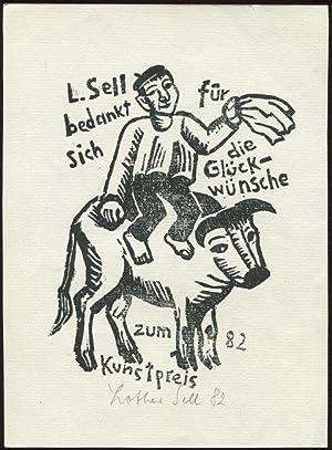 Lothar Sell: Holzschnitt: Dank für die Glückwünsche zum Kunstpreis 1982. Signiert und datiert.: ...