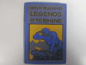 Legends of The Rhine: Ruland, Wilhelm