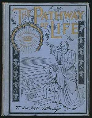 The Pathway of Life: Talmage, Rev. T
