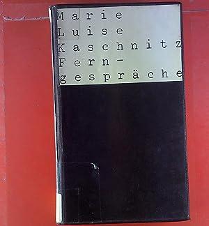 Ferngespräche. Erzählungen: Marie Luise Kaschnitz