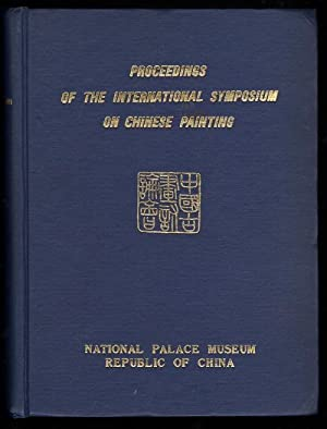 PROCEEDINGS OF THE INTERNATIONAL SYMPOSIUM ON CHINESE: Collectif.